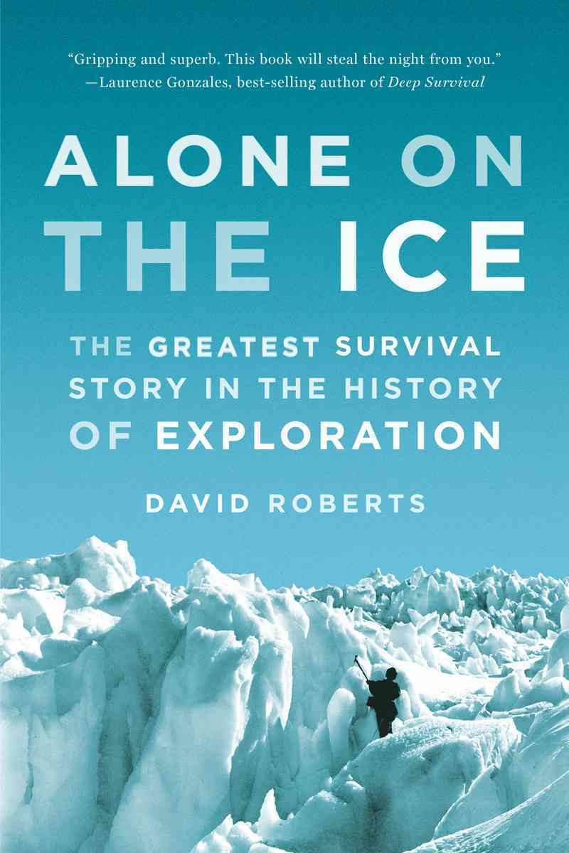 Alone on the Ice By Roberts, David